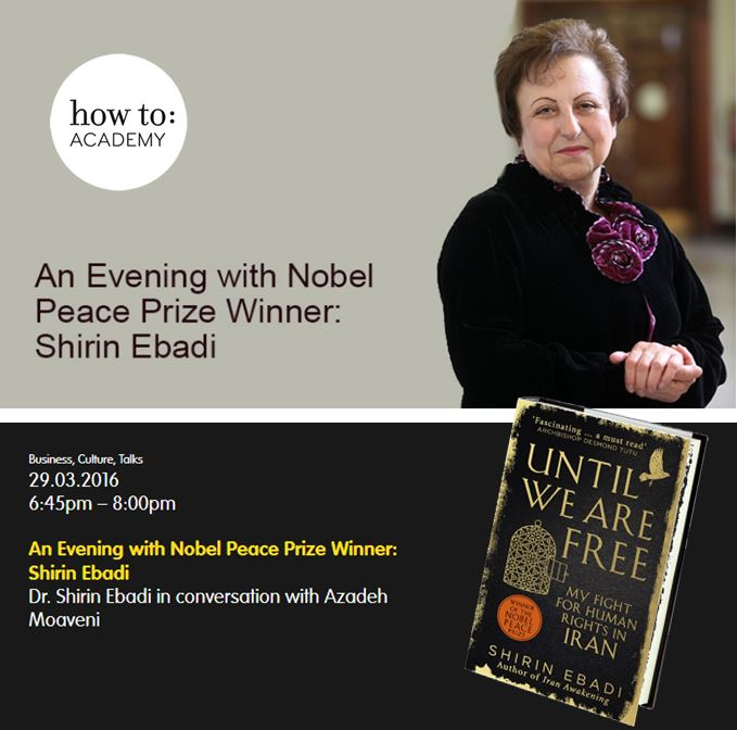 how to:  An Evening with Nobel Peace Prize Winner: Shirin Ebadi