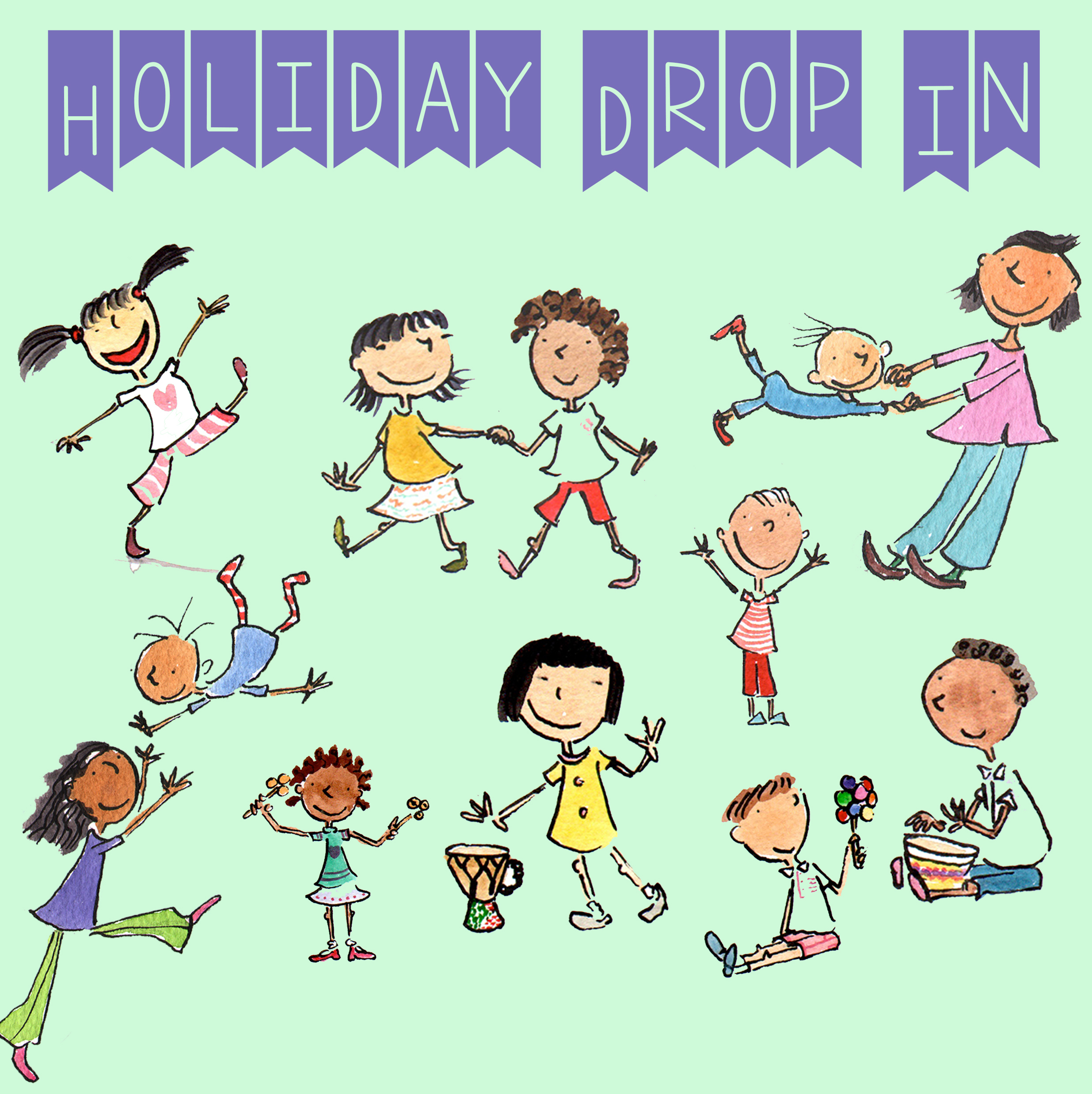 Holiday Drop In