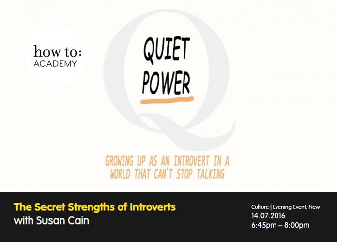 how to:  The Secret Strengths of Introverts with Susan Cain