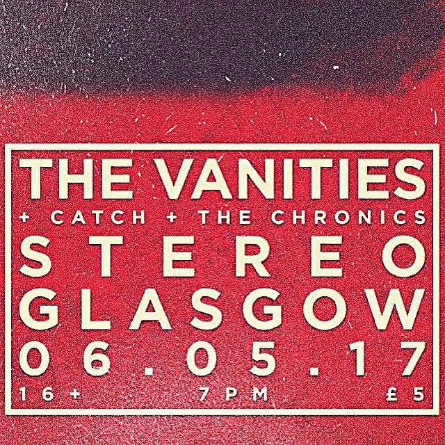 The Vanities + Catch + The Chronics