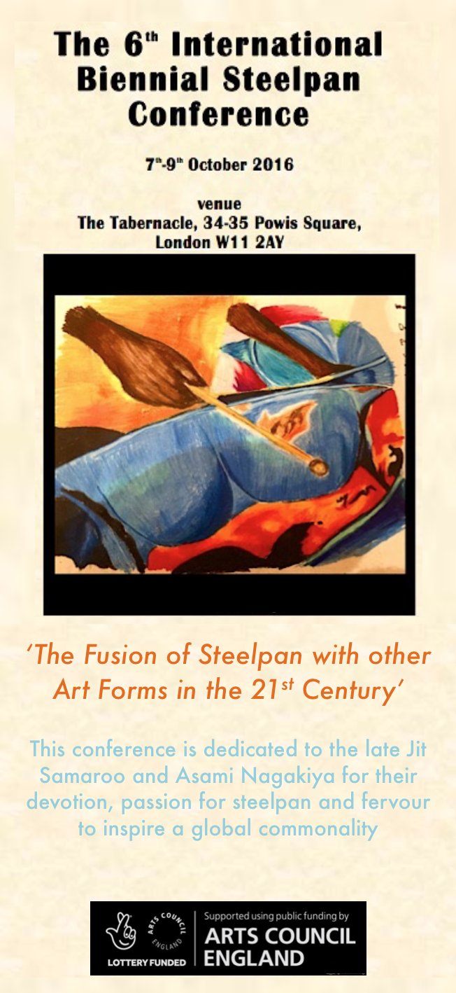 The 6th Biennial Steelpan Conference: 'The Fusion of Steelpan with other Art Forms in the 21st Century'