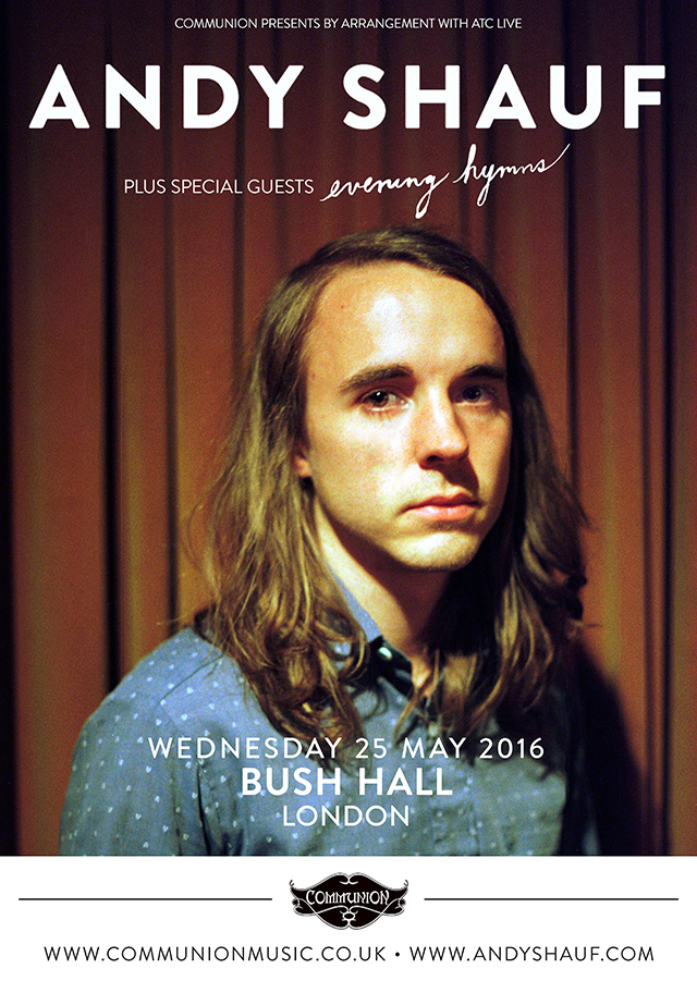 ANDY SHAUF + Evening Hymns