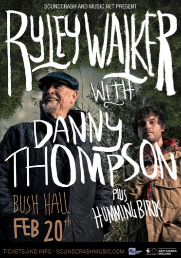 RYLEY WALKER and DANNY THOMPSON + The Hummingbirds