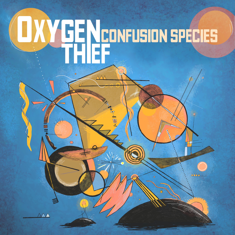 Oxygen Thief 'Confusion Species' CD & Blue LP - Xtra Mile Recordings