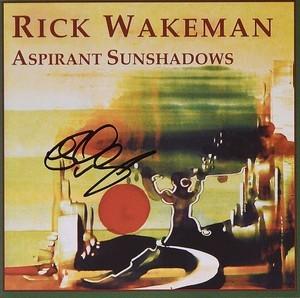 Signed Aspirant Sunshadows CD - Rick Wakeman Emporium