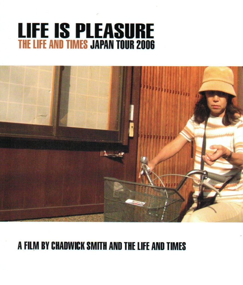 Life Is Pleasure Tour DVD - The Life and Times