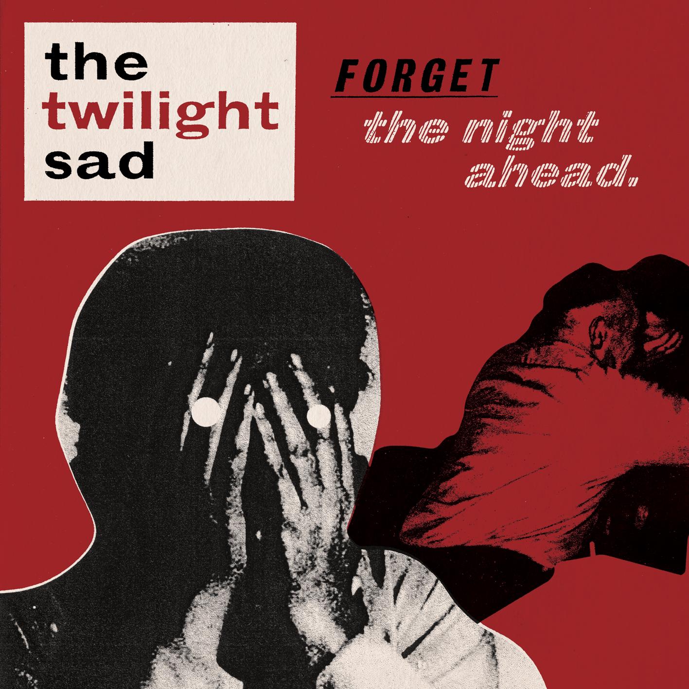 CD Album - Forget The Night Ahead - The Twilight Sad