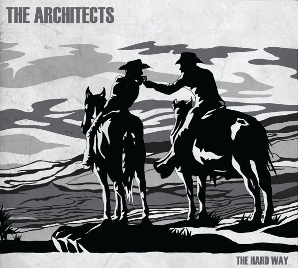 The Hard Way - Architects