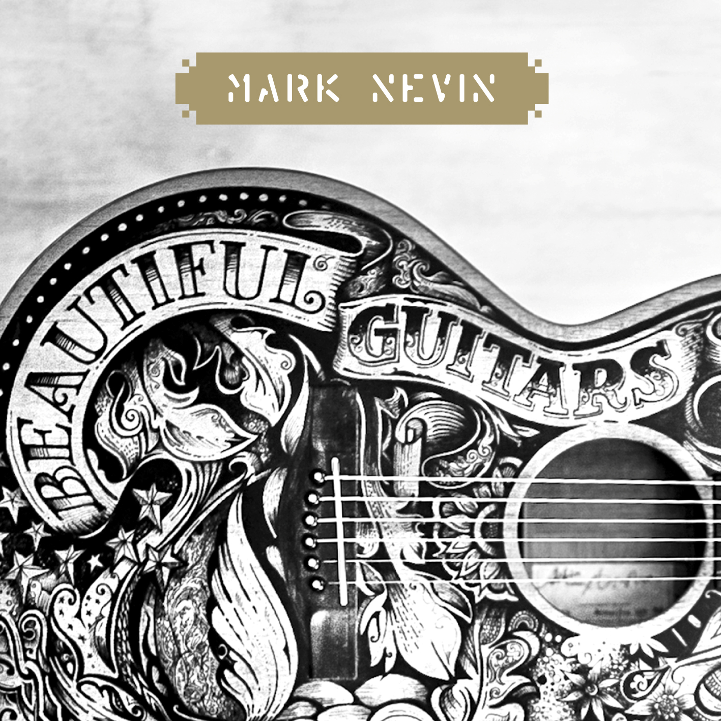 Beautiful Guitars (Signed CD / Vinyl or Download) [2014] - Mark Nevin