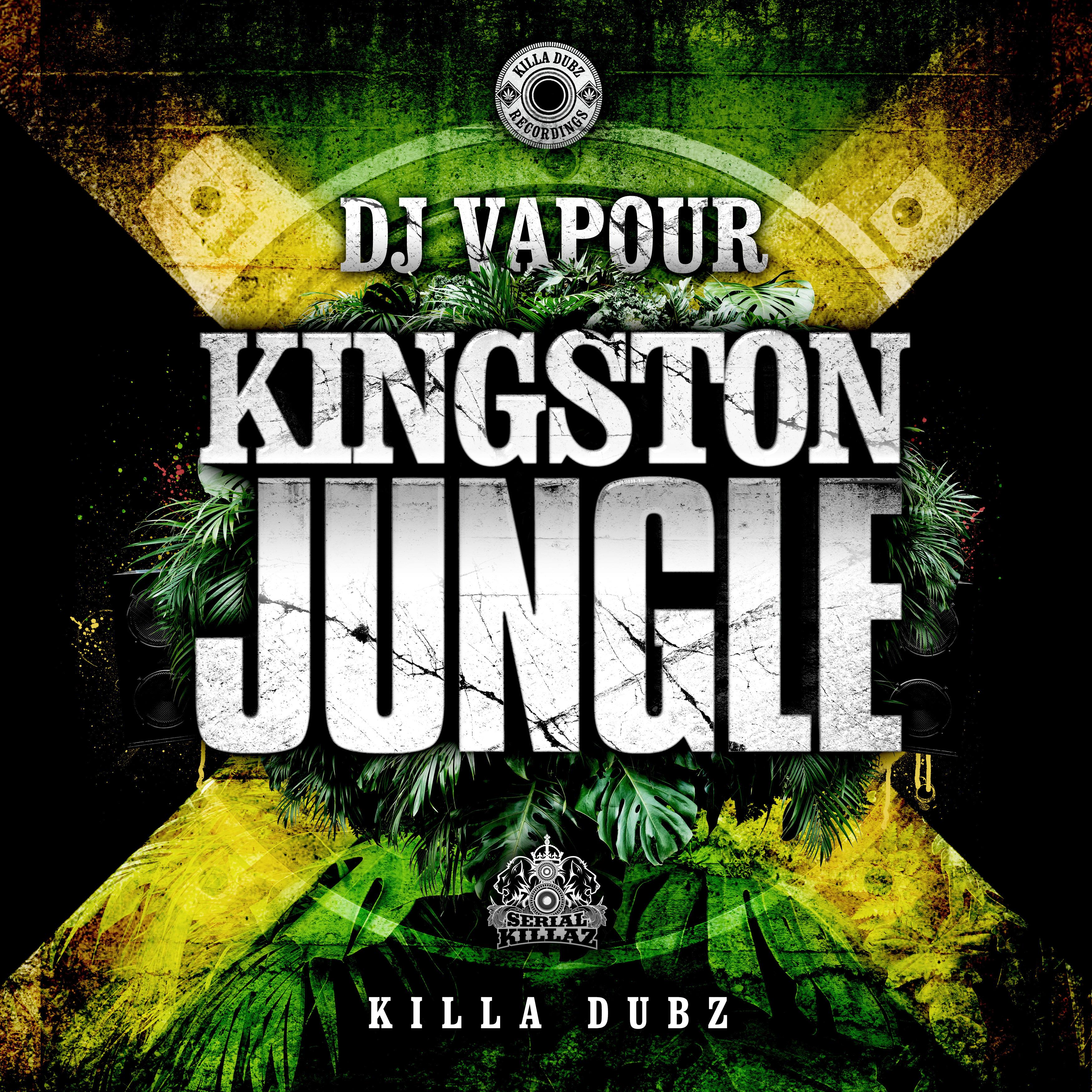 DJ Vapour - Kingston Jungle EP - Serial Killaz