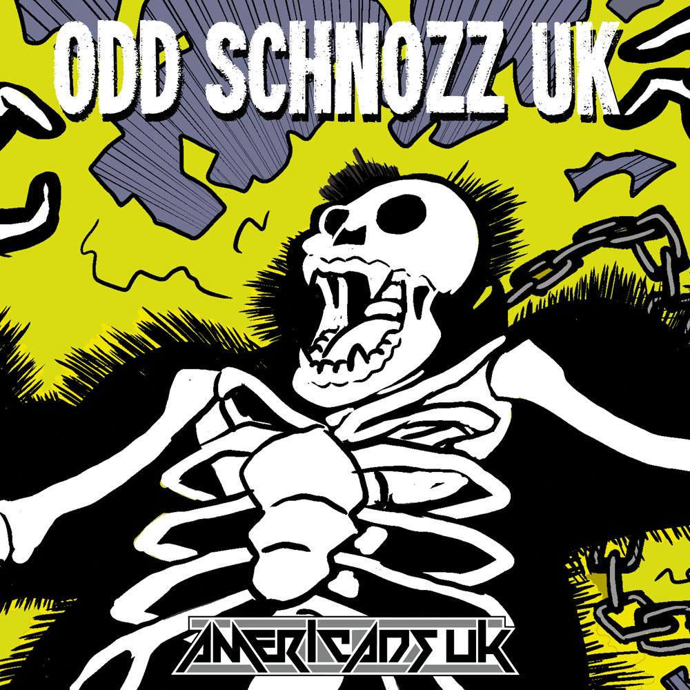 Odd Schnozz UK - Odd Schnozz and the Odd Squad