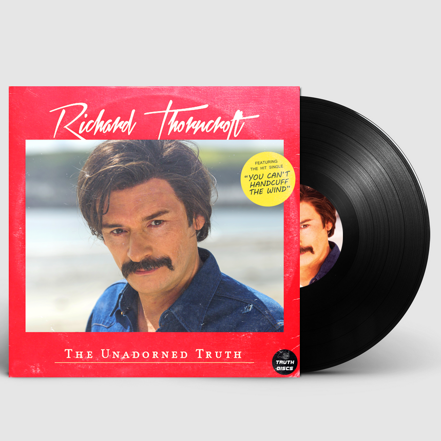 """The Unadorned Truth (Limited Signed 12"""" Vinyl) - Richard Thorncroft"""