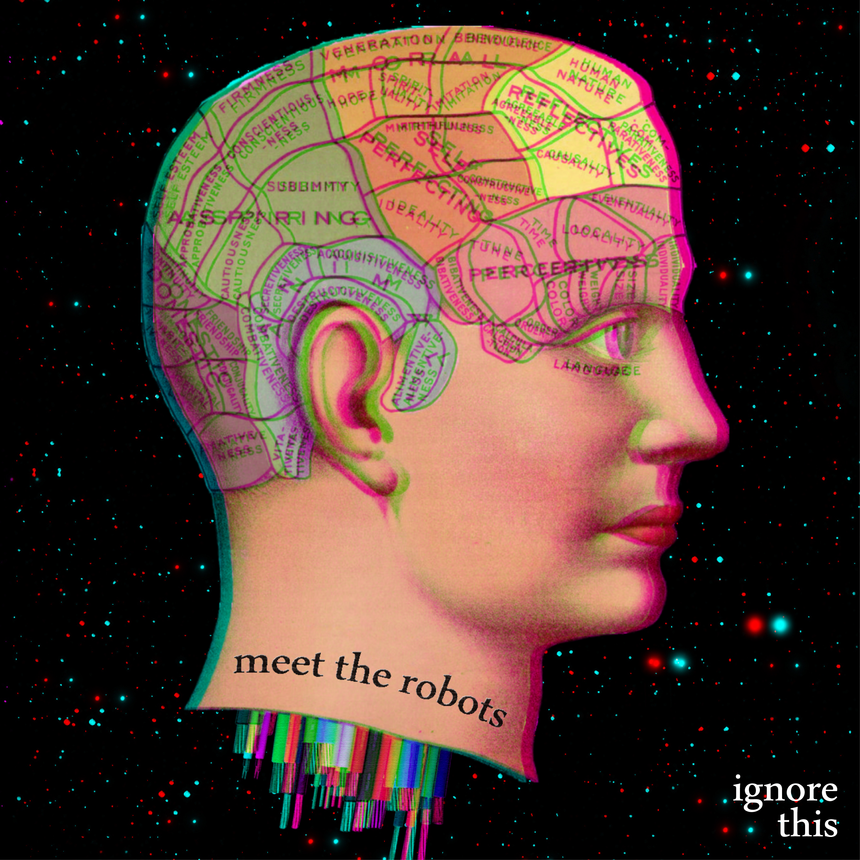 Ignore This (CD Album) - Meet The Robots