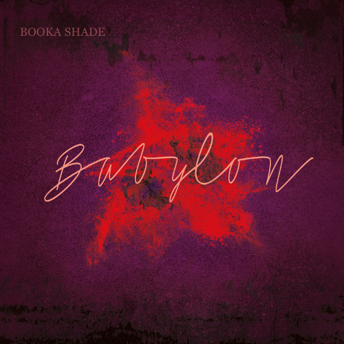 "Booka Shade ""Babylon"" (with Craig Walker) - 320kbps mp3 Download / Blaufield Music - BOOKA SHADE"