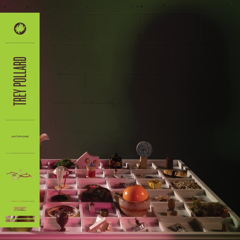 Trey Pollard – 'Antiphone' – Digital Download - Spacebomb Records