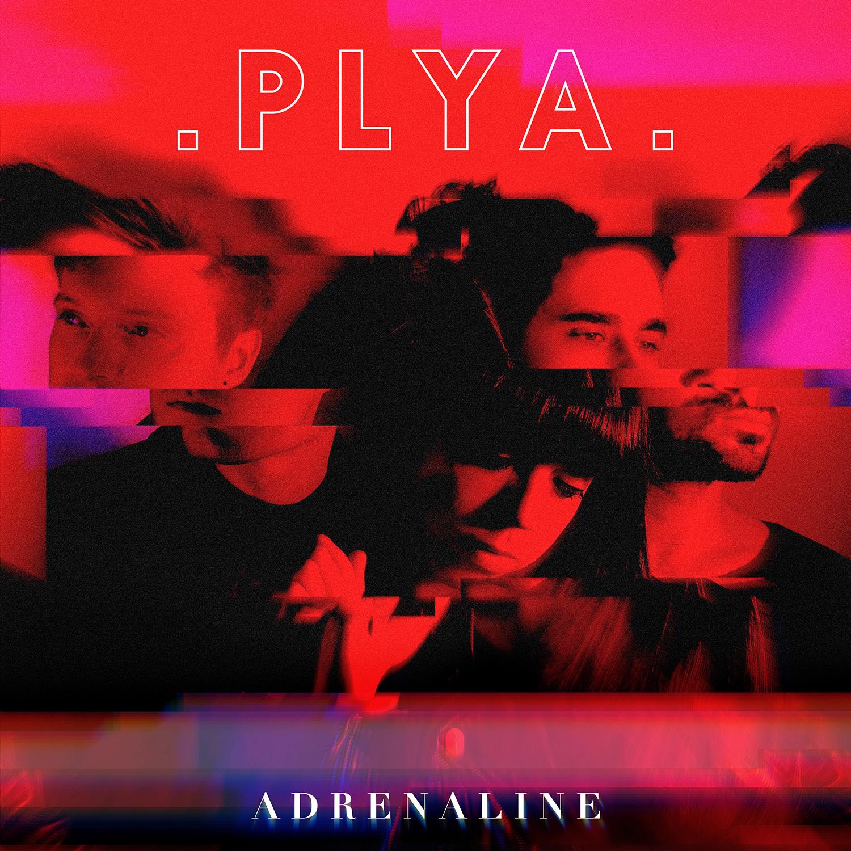 Adrenaline - PLYA