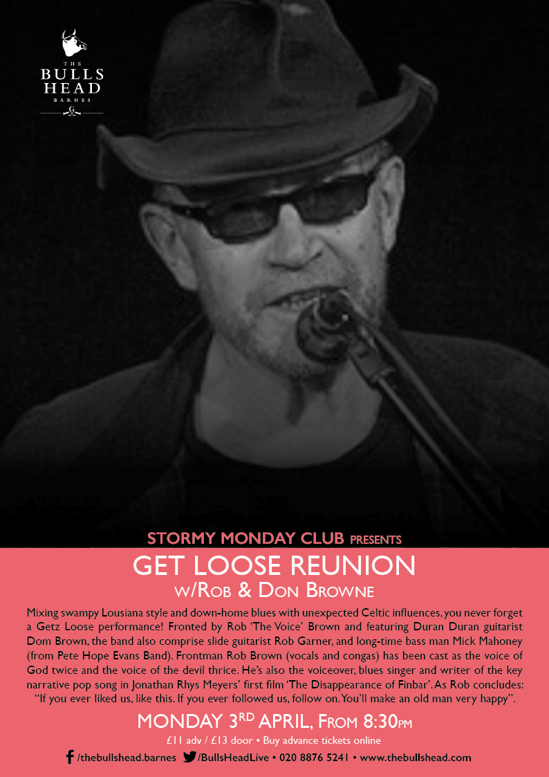 Stormy Monday Club Presents: Getz Loose Reunion with Rob & Don Browne