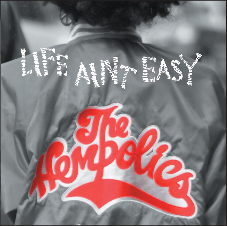 "Life Aint Easy / Life Aint Easy (Dubmatix Breakbeat Remix) 7"" Signed Vinyl - Hempolics"