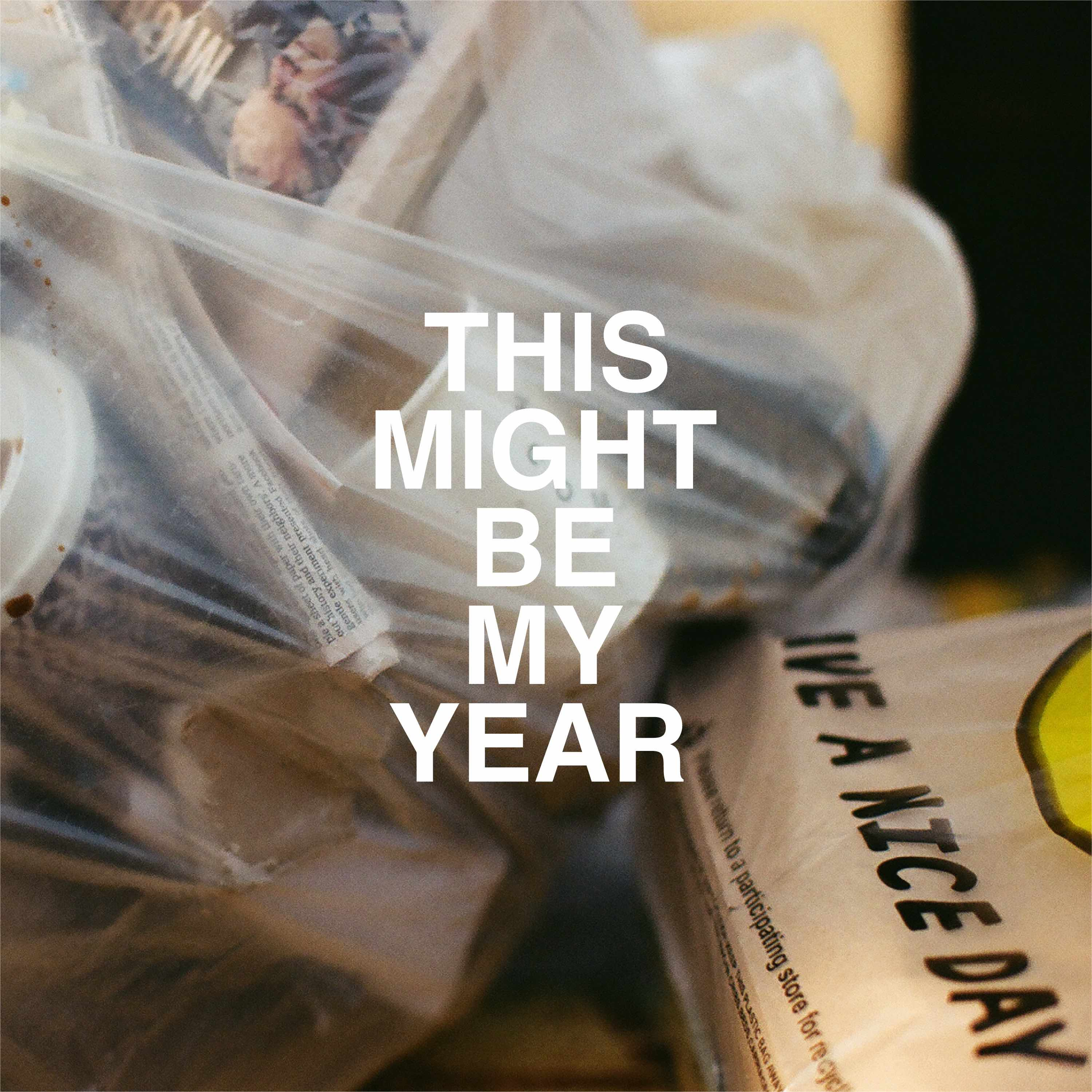 This Might Be My Year (Digital Download) - nyck