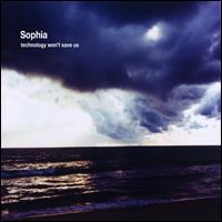 Sophia - Technology Won't Save Us CD (2 CD Album - Digipak) - Sophia