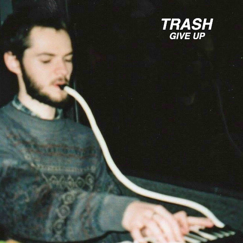 GIVE UP [DOWNLOAD] - TRASH