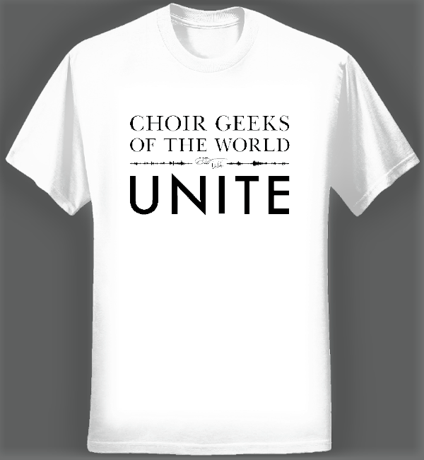 Choir Geeks of the World Unite T-shirt (Men/White) - Eric Whitacre