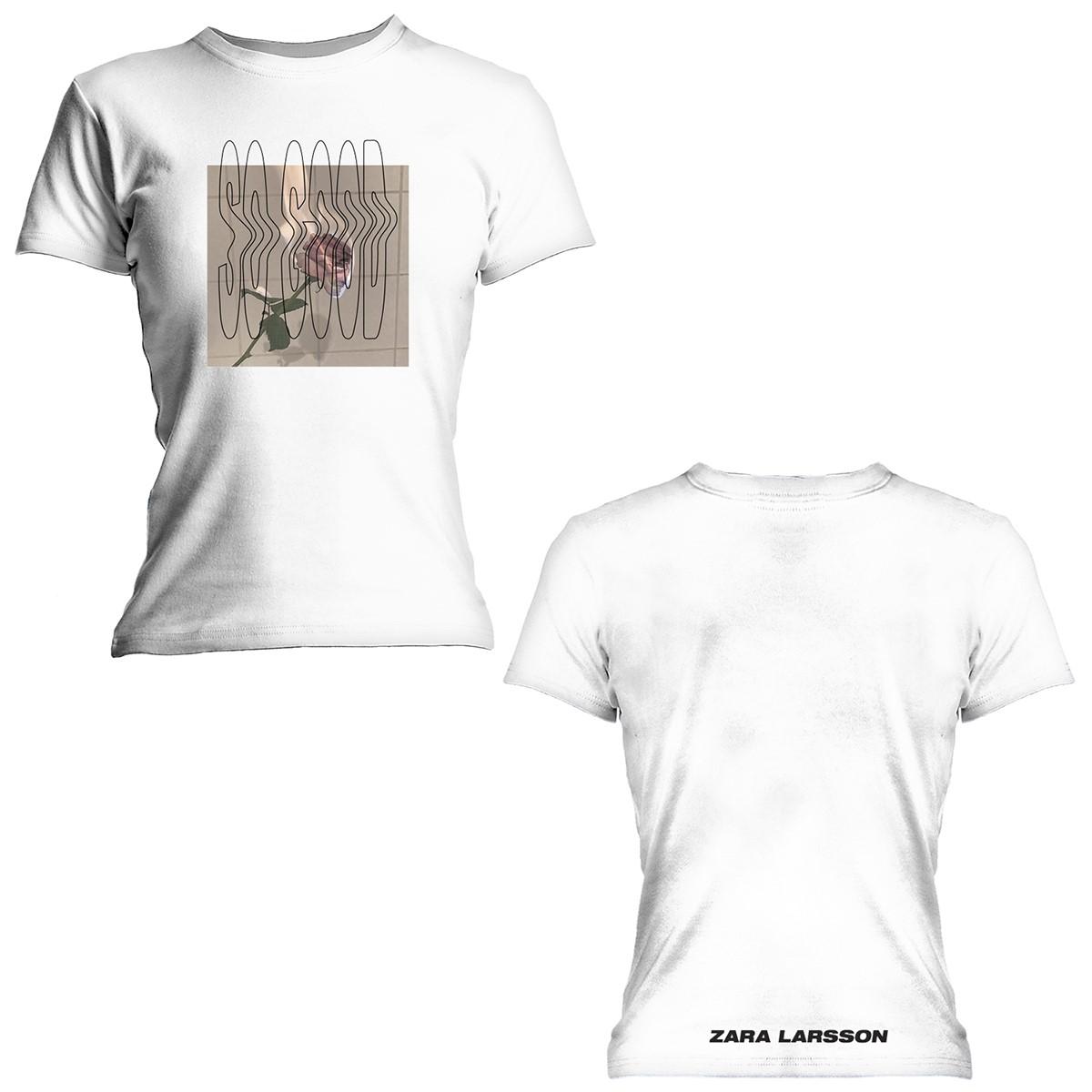 Rose/ So Good - White Tee - Zara Larsson